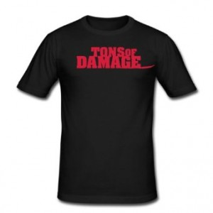 Tons of Damage T-Shirt