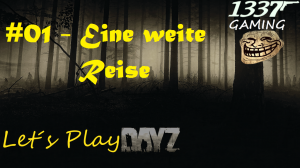 DayZ1 Let´s Play